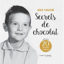 Livre Max Vauché - Secrets...